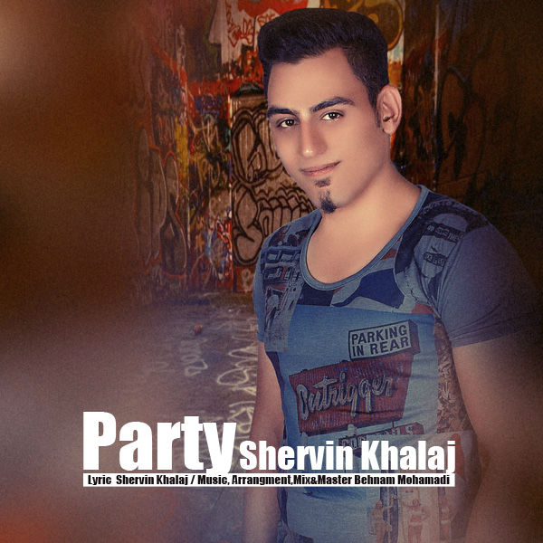 Shervin Khalaj – Party