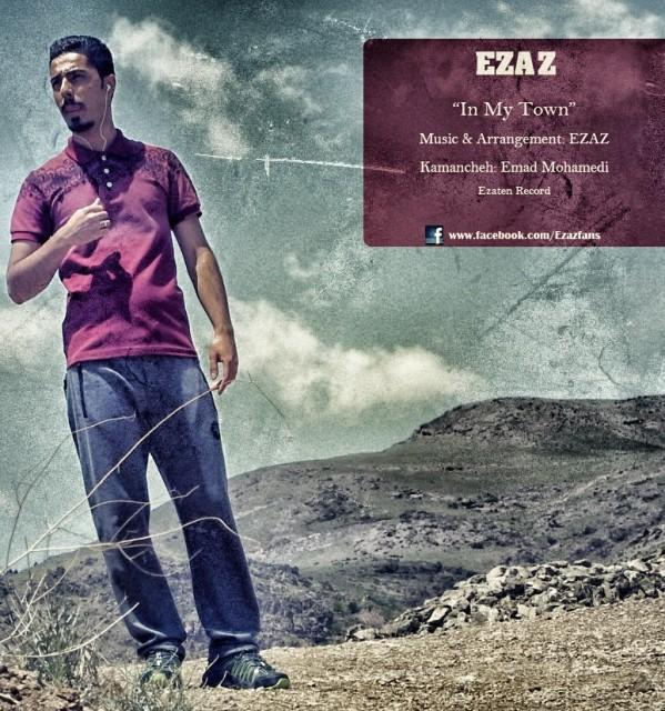 EZAZ – In My Town