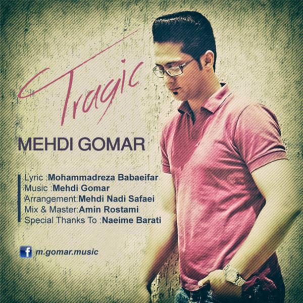 Mehdi Gomar – Tragic