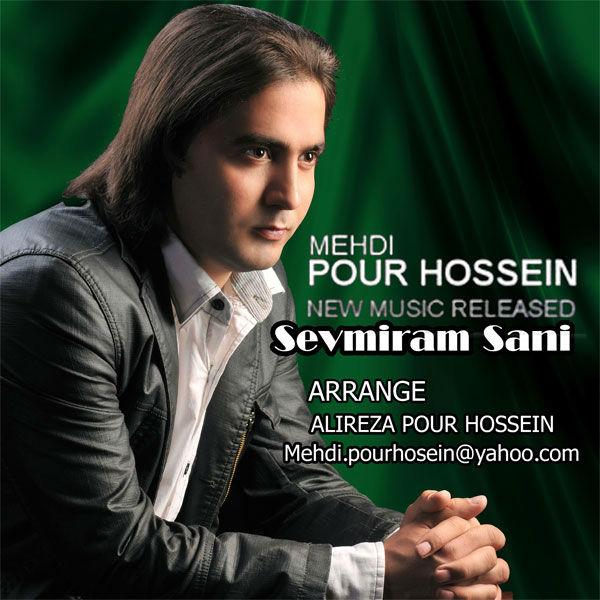 Mehdi Pour Hossein – Sevmiram Sani