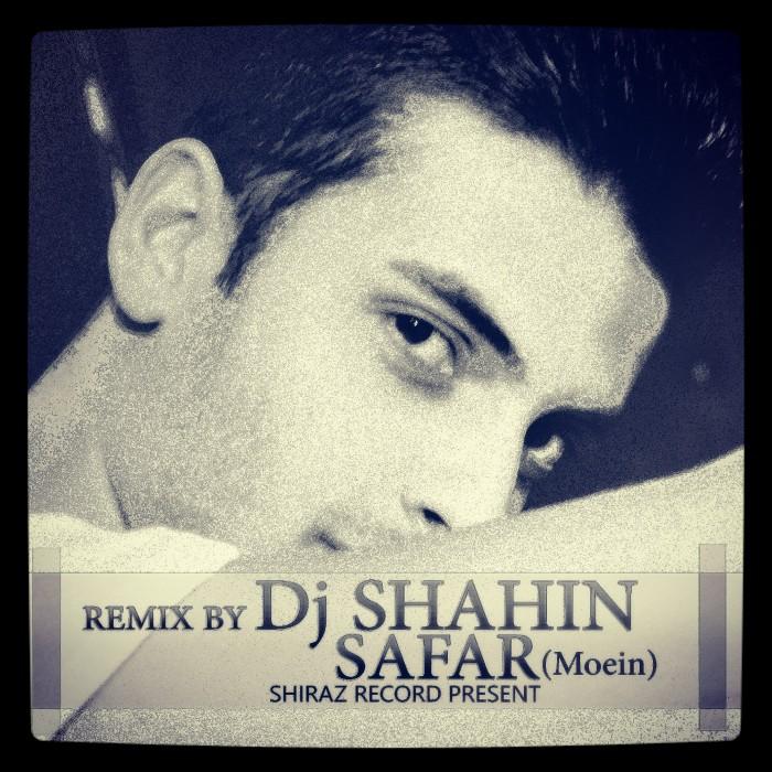 Dj Shahin – Safar ( Remix )