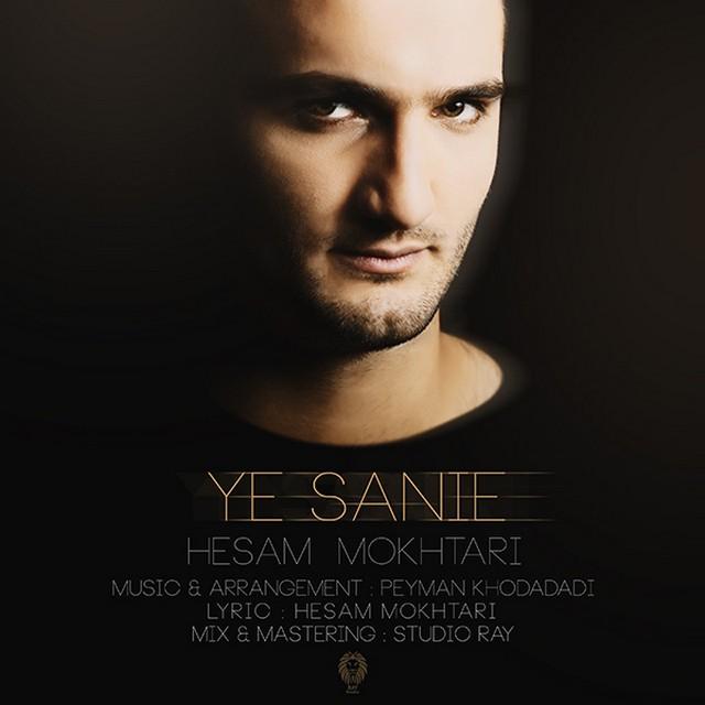 Hesam Mokhtari – Ye Sanie