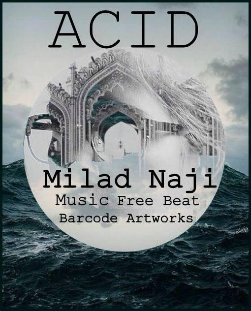 Milad Naji – Acid