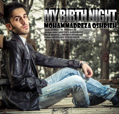 دانلود آهنگ جدید محمدرضا عشریه به نام شب تولدم