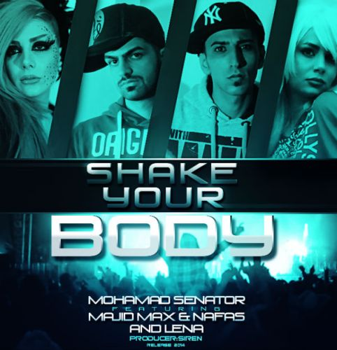 Majid Max – Shake Your Body (Ft Senator & Nafas)[