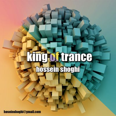 Hossein Shoghi – King Of Trance