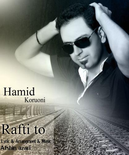 Hamid Koruni – Rafti To