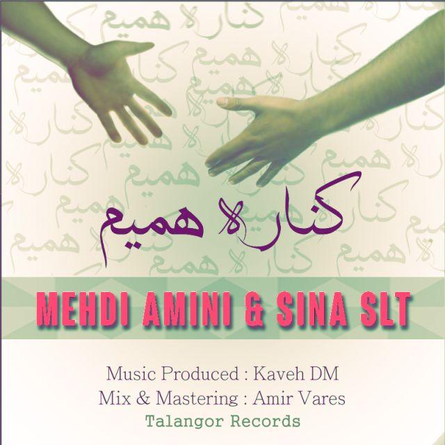 Kenareh Hamim – Sina SLT & Mehdi Amini