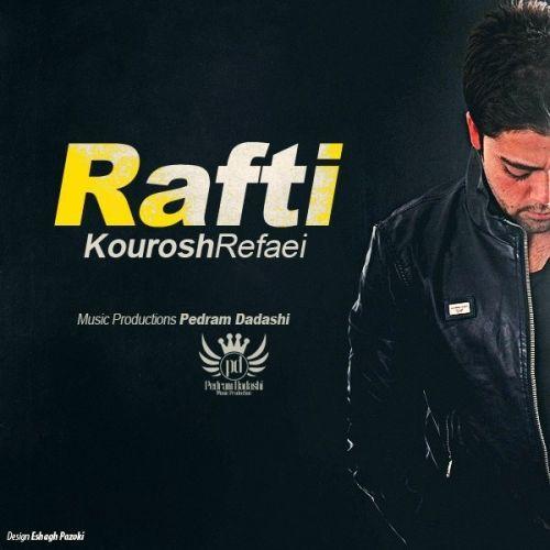 Kourosh Refaei – Rafti
