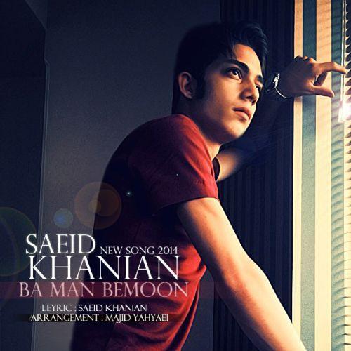Saeid Khanian – Ba Man Bemoon