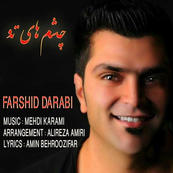 Farshid Darabi – Cheshm Haye To