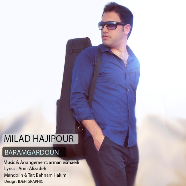 Milad Hajipour – Baramgardoun