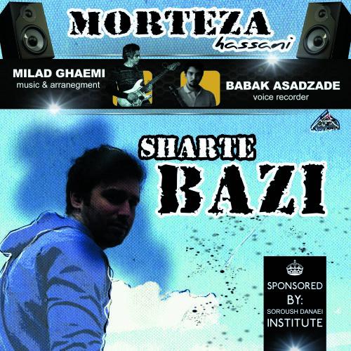 Morteza Hassani – Sharte Bazi