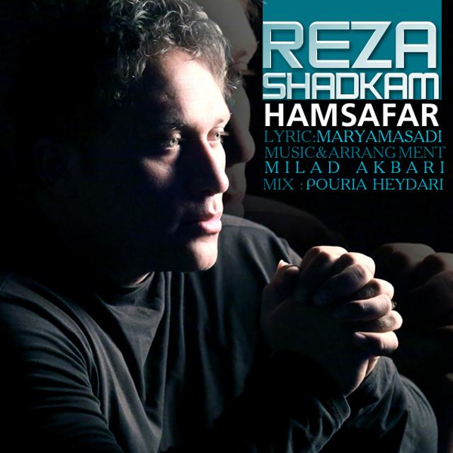 Reza Shadkam – Hamsafar