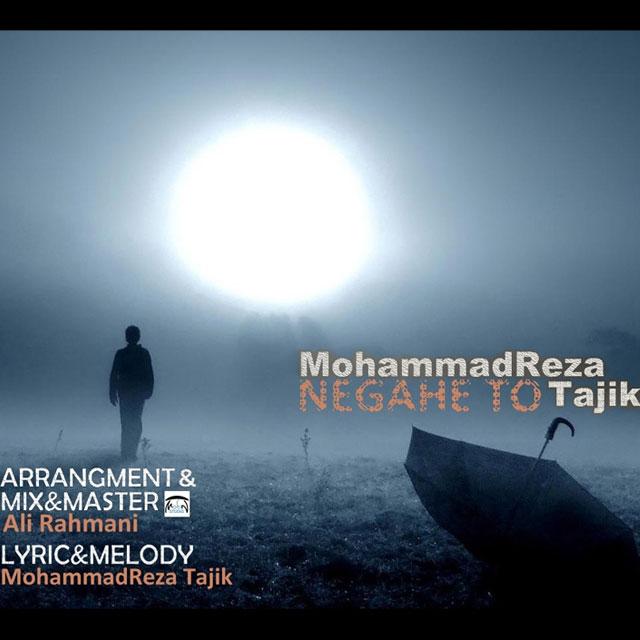 Mohammadreza Tajik – Negahe To