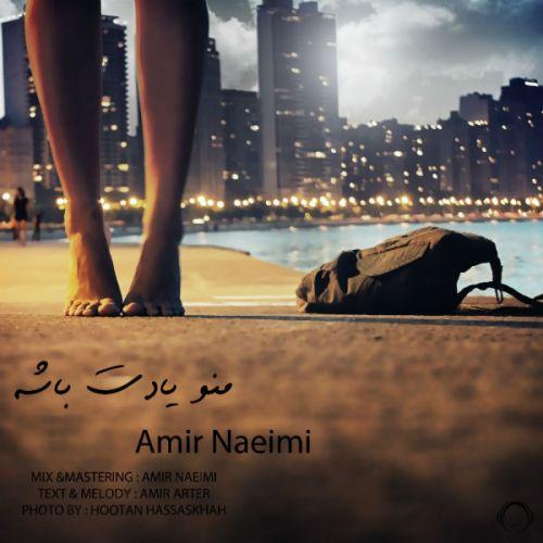 Amir Naeimi – Mano Yadet Bashe