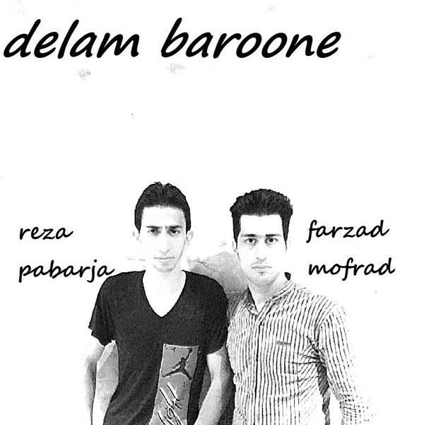 Reza Pabarja Ft Farzad Mofrad – Delam Baroone