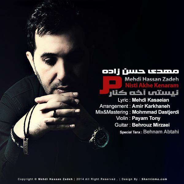 Mehdi Hassan Zadeh – Nisti Akhe Kenaram