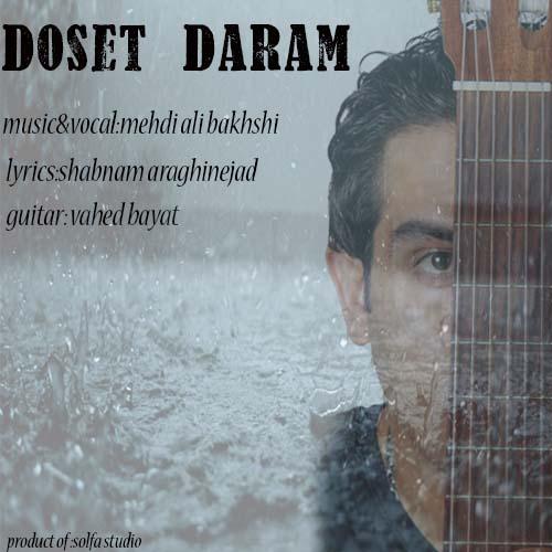 Mehdi Ali Bakhshi – Doset Daram