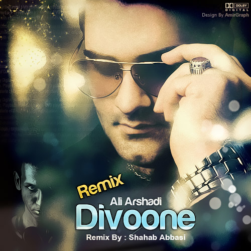 Ali Arshadi – Divoone (Shahab Abbasi Remix)