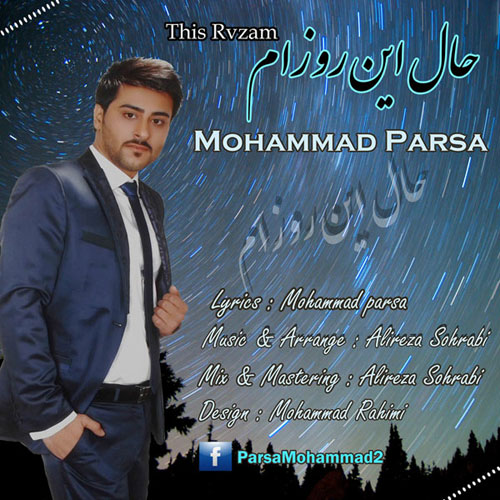 Mohammad Parsa – Hale In Rozam