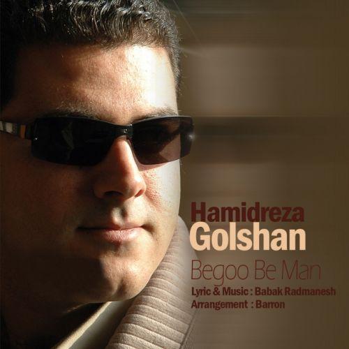 Hamid Reza Golshan – Begoo Be Man