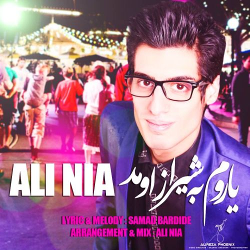 Ali Nia – YArom Be Shiraz Oomad