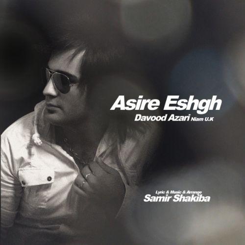 Davood Azari – Asire Eshgh