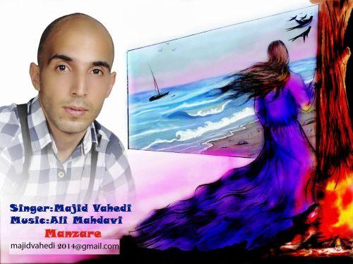 Majid Vahedi – Manzare