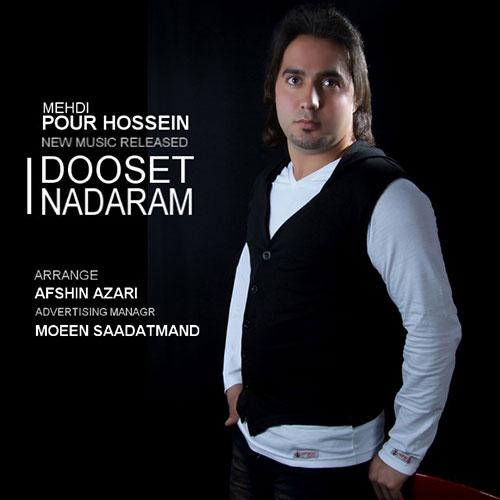 Mehdi Pour Hossein – Dooset Nadaram