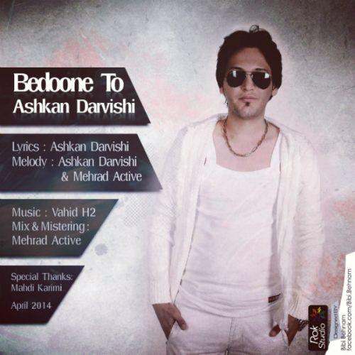 Ashkan Darvishi – Bedoone To