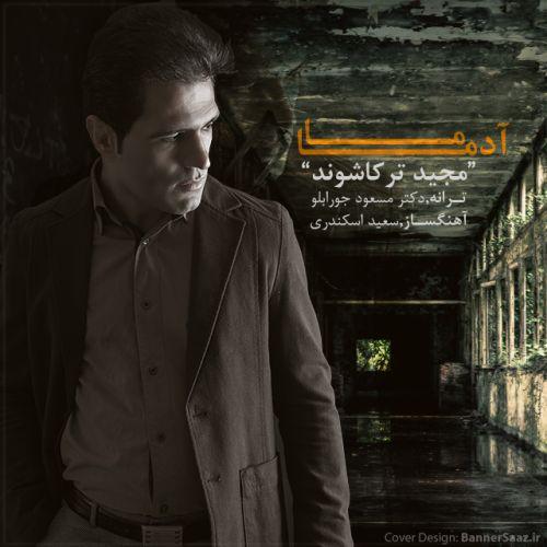 Majid Torkash Vand – Ma Adama