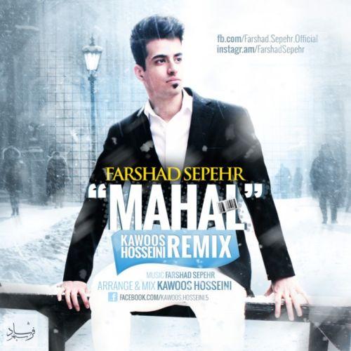 Farshad Sepehr – Mahal (Remix)