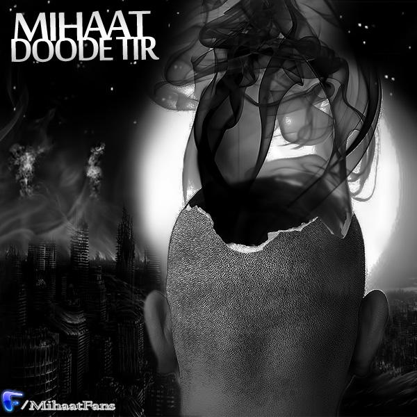 Mihaat – Doode Tir