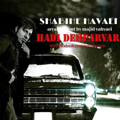 Hadi Dehparvar – Shabihe Havaei