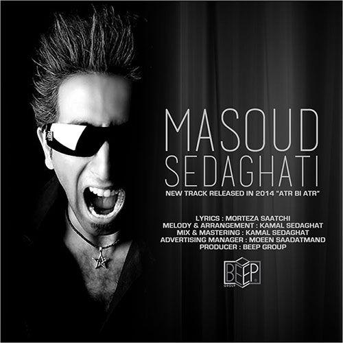 Masoud Sedaghati – Atr bi Atr