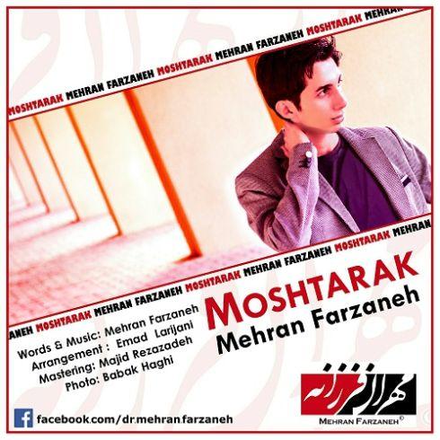 Mehran Farzaneh – Moshtarak
