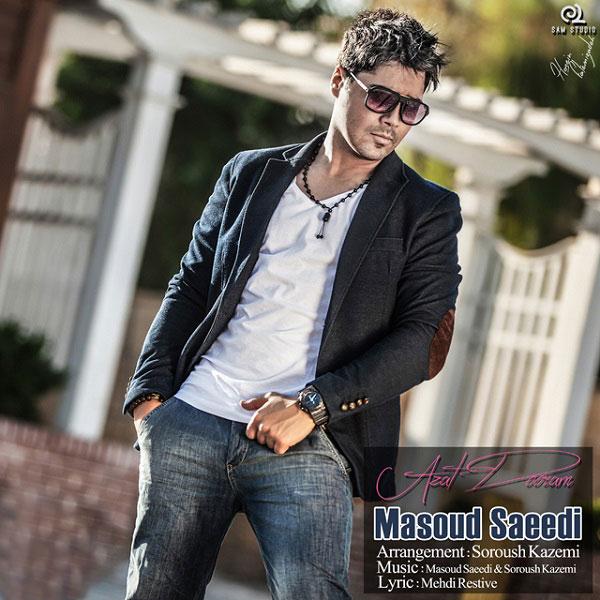 Masoud Saeedi – Azat Dooram