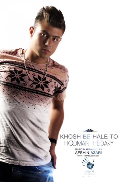 Homan Heydari – Khosh Be Hale To