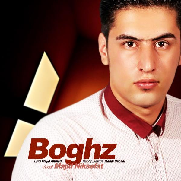 Majid Niksefat – Boghz