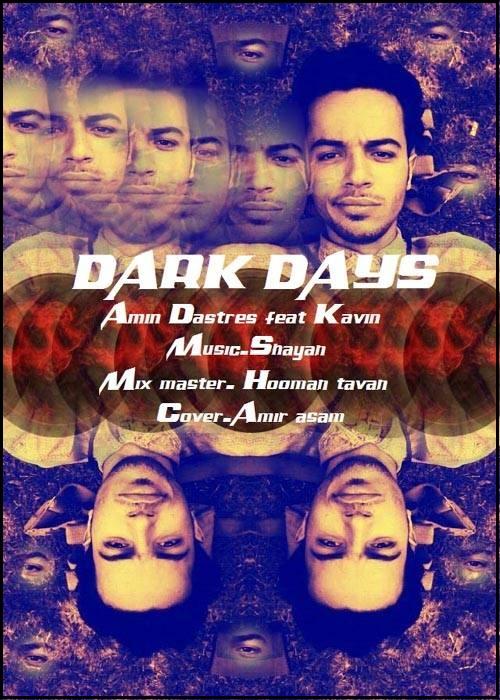 Amin Dastres Ft Kavin – Dark Days
