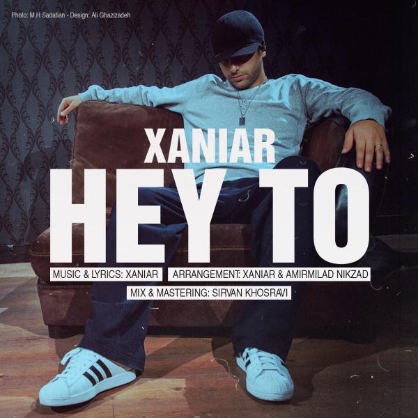 Xaniar – Hey To