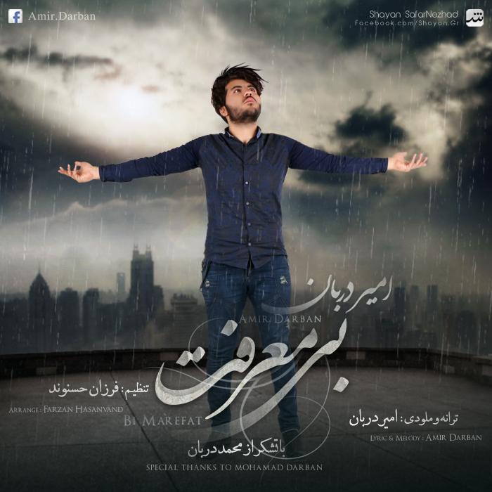 Amir Darban – Bi Marefat