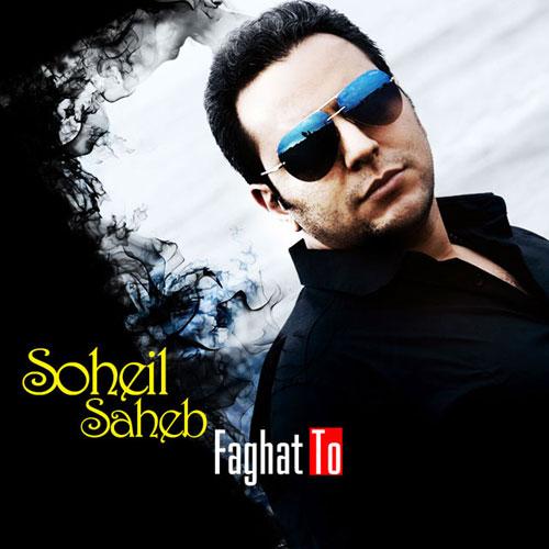 Soheil Saheb – Faghat To