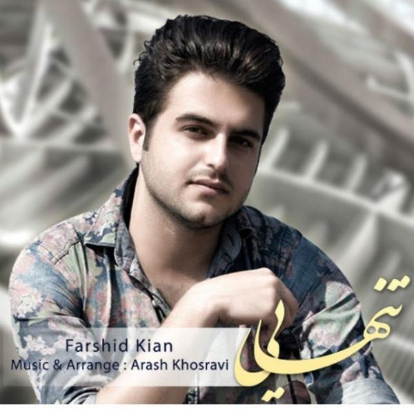 Farshid Kian – Tanhaei