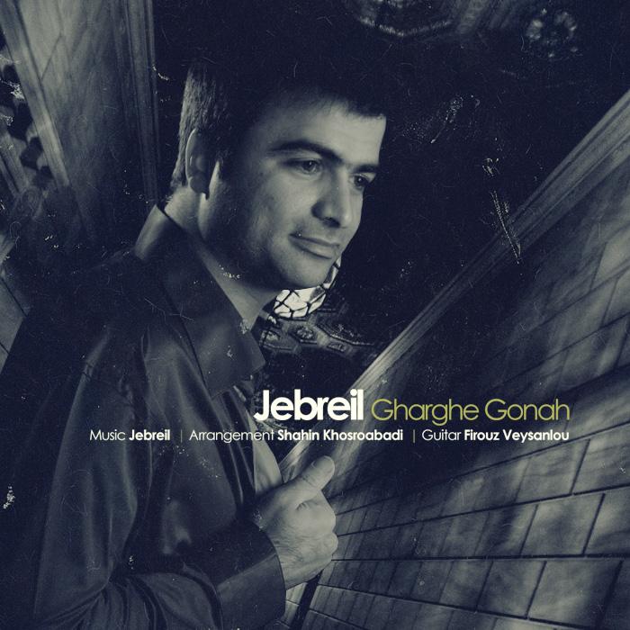 Jebreil – Gharghe Gonah