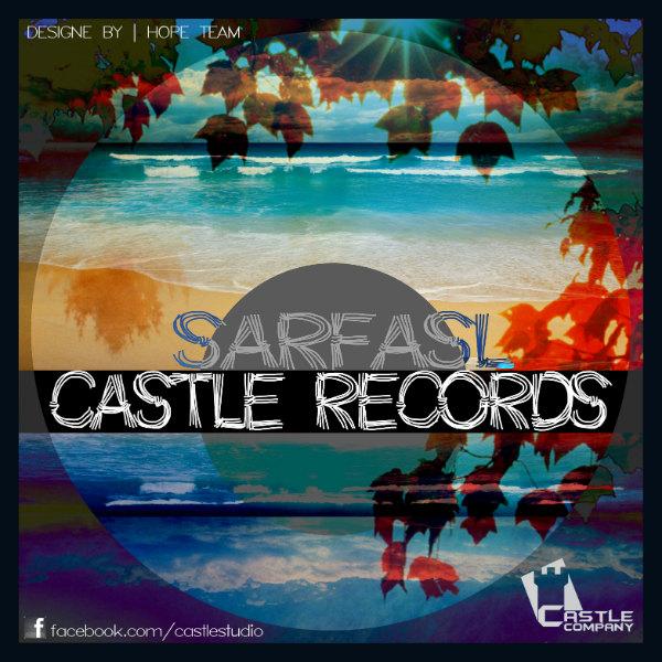 Castle Records – Sar Fasl