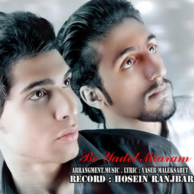 Yaser Malek Sabet Ft Mohammad Hosseini – Be Yadet Miaram
