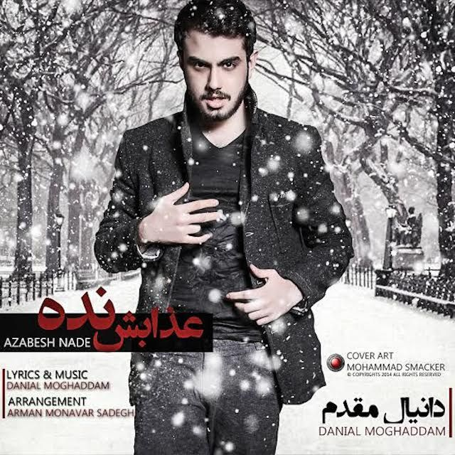 Danial Moghaddam – Azabesh Nade
