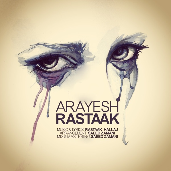Rastaak – Arayesh